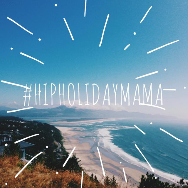 #hipholidaymama
